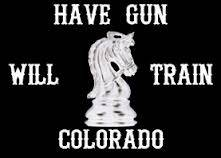 Have Gun Will Train Colorado